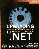Upgrading Microsoft Visual Basic 6.0 to Microsoft Visual Basic .NET(影印版)