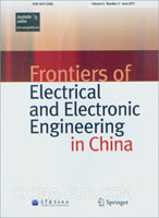 (赠品)Frontiers of Electrical and Electronic Engineering in China(Volume 6.Number2.June 2011)