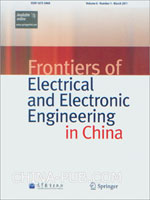 (赠品)Frontiers of Electrical and Electronic Engineering in China(Volume 6.Number1.March 2011)