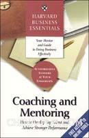 训练和指导如何发展优秀才能和更好表现(哈佛商业评论系列)  HBE: COACHING N MENTORING