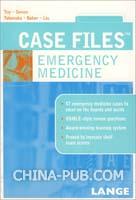 CASE FILES:  EMERGENCY MEDICINE临床案例分析系列:急诊医学