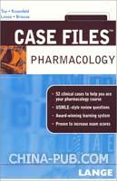 CASE FILES: PHARMACOLOGY临床案例分析系列:药理学