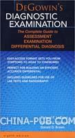 DEGOWIN'S DIAGNOSTIC EXAMINATION 8EDEGOWIN诊断检查