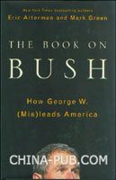 论布什-布什总统是如何误导美国的(硬皮精装)(英文原版进口)