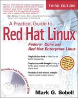 (赠品)A Practical Guide to Red Hat Linux: Fedora Core and Red Hat Enterprise Linux(图灵英文影印图书赠品)