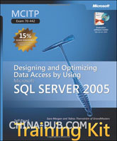(赠品)MCITP Self-Paced Training Kit (Exam 70-442): Designing and Optimizing Data Access by Using Microsoft SQL Server 2005