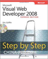 (赠品)Microsoft Visual Web Developer 2008 Express Edition Step by Step