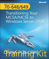 (赠品)MCTS Self-Paced Training Kit (Exams 70-648 & 70-649): Transitioning Your MCSA/MCSE to Windows Server 2008