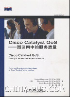 Cisco Catalyst QoS――园区网中的服务质量[按需印刷]
