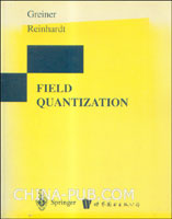 (特价书)FIELD QUANTIAZATION