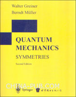 (特价书)QUANTUM MECHANICS SYMMETRIES