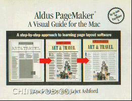 [特价书]Aldus Pagemaker: A Visual Guide for the Mac : A Step-By-Step Approach to Learning Page Layout Softwar(英文原版进口)