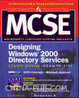 [特价书]MCSE Designing Windows 2000 Directory Services Study Guide(英文原版进口)