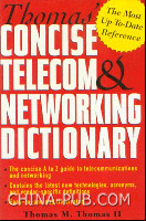 Thomas Concise Telecom & Networking Dictionary(英文原版进口)