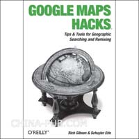 [特价书]Google Maps Hacks(英文原版进口)