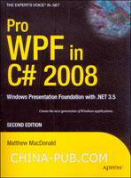 Pro WPF in C# 2008: Windows Presentation Foundation with .NET 3.5, Second Edition(英文原版进口)