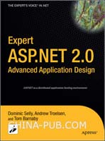 Expert ASP.NET 2.0 Advanced Application Design(英文原版进口)