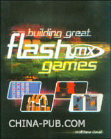 [特价书]Building Great Flash MX Games(英文原版进口)