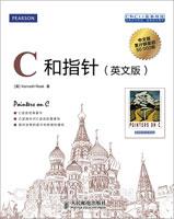 C和指针(英文版)(C语言经典著作,强调指针对C语言的重要性,ACCU主席倾力推荐。)
