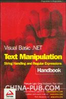 [特价书]Visual Basic .NET Text Manipulation Handbook: String Handling and Regular Expressions(英文原版进口)