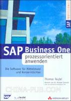 [特价书]SAP Business One prozessorientiert anwenden(硬皮精装)(英文原版进口)