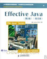 Effective Java(第2版)(英文影印版)[按需印刷]