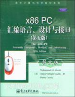 x86 PC汇编语言、设计与接口(第五版)(英文影印版)