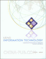 [特价书]Using Information Technology: A Practical Introduction to Computers and Communications (英文原版进口)
