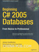 [特价书]Beginning C# 2005 Databases: From Novice to Professional (英文原版进口)