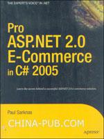 [特价书]Pro ASP.NET 2.0 E-Commerce in C# 2005 (英文原版进口)