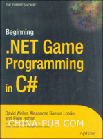 [特价书]Beginning .NET Game Programming in C#  (英文原版进口)
