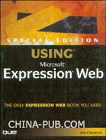[特价书]Special Edition Using Microsoft Expression Web (英文原版进口)