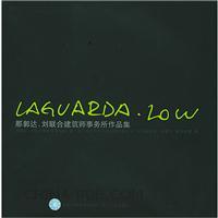 [特价书]Laguarda Low那郭达・刘联合建筑师事务所作品集(硬皮精装)