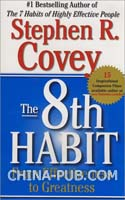 The 8th Habit: From Effectiveness to Greatness (英文原版进口)