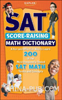 Kaplan SAT Score-Raising Math Dictionary(英文原版进口)