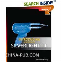 Introducing Microsoft Silverlight 1.0(英文原版进口)